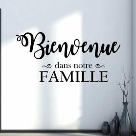 Sticker Binvenu Dans Notre Famille -sticker126 -57*104 cm